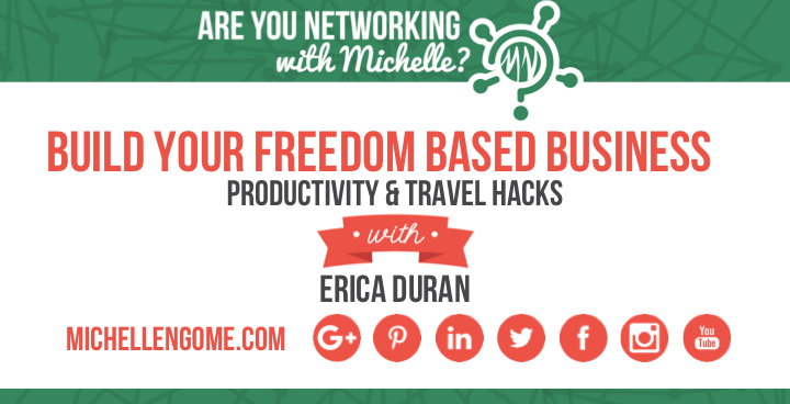Build Your Freedom Based Business with Erica Duran